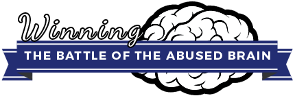 Winning The Battle Of The Abused Brain